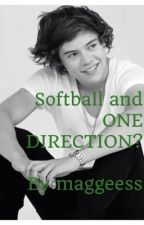 Softball and ONE DIRECTION? by harry-20