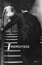 Inamorata ~ The Mafia Bride by xAmeliaCollinsx
