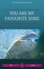 You are my favourite song - Tom Hiddleston fanfic ✓ by ilse_writes