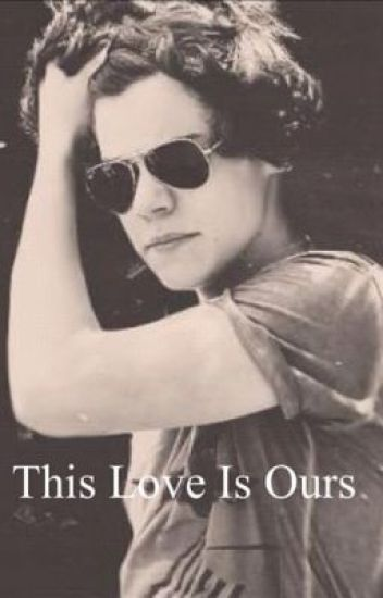 This Love Is Ours (One Direction)