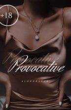 Provocative | ✅ [Completed] by jongdalsee