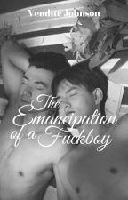 The Emancipation of a Fuckboy [BxB] √ by lady_Vendite