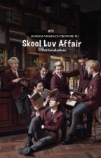 Skool Luv Affair  [BTS X MALE READER] [BTS SMUT/FLUFF]  by HateSneakuHobi