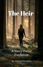 The Heir by ForeverDirection1