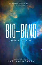 Big-Bang Poético  by Skerry44