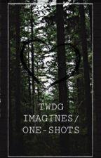 TWDG IMAGINES/ONE-SHOTS by softygothy