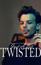 Just A Bit Twisted (ls adaptation) by GSyndrome