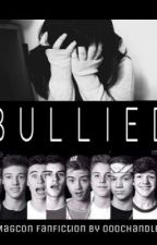 Bullied (magcon fanfiction) by ooochandler
