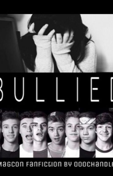 Bullied (magcon fanfiction)