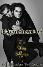 Disenchanted (Gerard & Mikey Way's Little Sister) *REWRITING!* by BloodSapphire