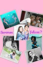 Seremos ¿Felices? by user21497828