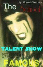 The School Talent Show Made Me Famous (Christian Coma Love Story) (ON HOLD) by RaisedByWuuves