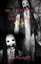 Mga Istorya ng LagimVol. II by ladypsychojb