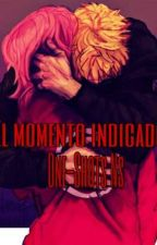 El momento indicado One-Shot Ns🌸🍥 by Uzumaki_tcn95