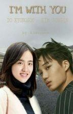 I'm With You (Kaisoo GS) by babybear1288