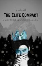 The Elite Compact (Zodiac Story)  by amateurduhhh