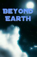 Beyond Earth  by SAMUT8