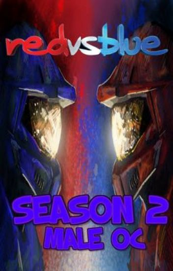 Red vs Blue Season 2 /Male Oc