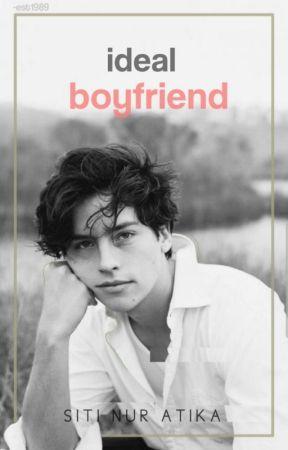 Ideal Boyfriend by SitiNurAtika07