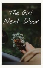 The Girl Next Door by chicken_nugget_time