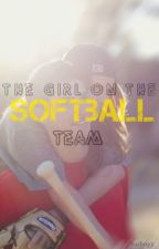 The Girl On The Softball Team by haiboyz