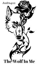 The Wolf In Me by audra4112