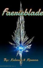 Faerieblade by Kalensia