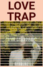 Love Trap by MyraJaz