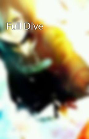 Full Dive by loolaalee