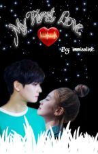 MY FIRST LOVE. (SLOW UPDATE)(EDITING) by immissline