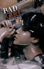 Bad Girl • BTS Jimin ff by KimKataerin