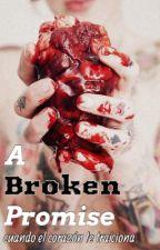 A broken promise... TERMINADA (Michael Clifford) by aksacancino