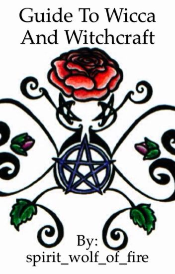 Beginners Guide To Wicca And Witchcraft