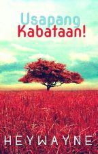 Usapang Kabataan! by HeyWayne