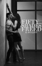 Fifty Shades Freed by BookWriter210804