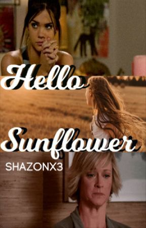Hello Sunflower // The Fosters by Shazonx3