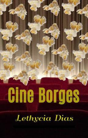 Cine Borges by LethyciaD