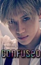 Confused | Taemin X Reader | SHINee Fanfic| COMPLETED by cheonsa_k