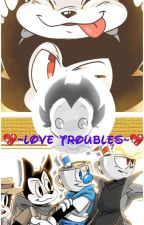 ❣ The Troubles of Love ❣ by sparkvidalia