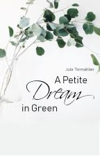 A Petite Dream in Green by minemarei