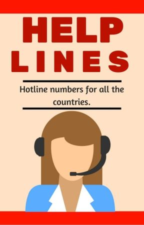 Help Lines - Hotline numbers for all the countries by SayNoToAbuse