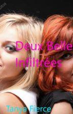 Deux Belles Infiltrées by Tanyafierce29