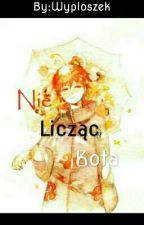 """""""Nie Licząc Kota"""" Sasori x Neko!Reader  by HikaYoru"""