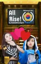 All Rise! || Mina x Chaeyoung (AU) by _jayriuslyloona_