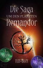 Die Saga um den Planeten Remandor by RiB-BoN