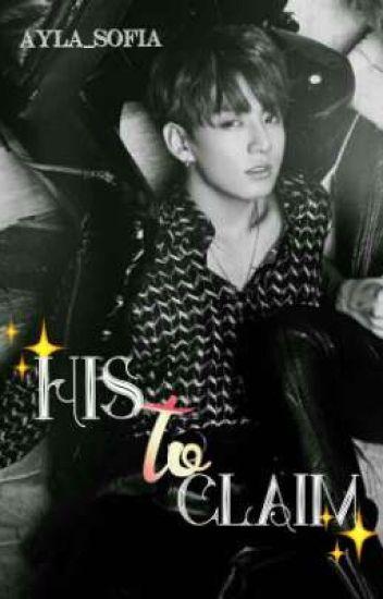His To Claim || Jungkook