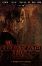 The Underestimated Devil by juliusmendoza1234