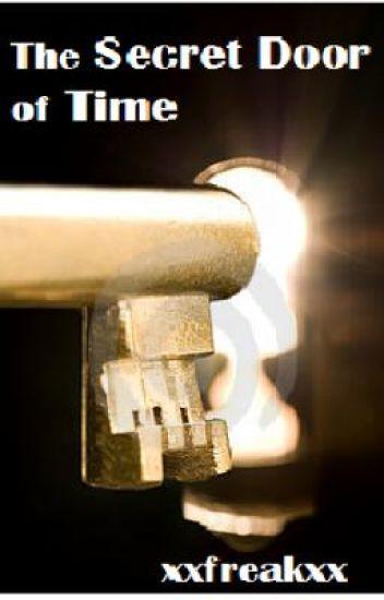 The secret door of time