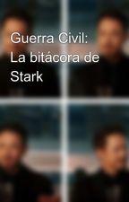 Guerra Civil: La bitácora de Stark by MaryFDowney