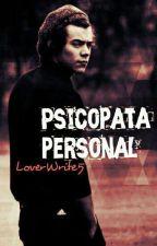 Psicopata Personal |h.s| En Edición by LoverWrite5